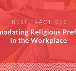 Accommodating Religious Preferences in the Workplace: Best Practices